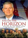 Eyes on the Horizon: Serving on the Front Lines of National Security (MP3 Book) - Richard B. Myers