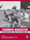 Triumph Revisited: Historians Battle for the Vietnam War - Andrew Wiest, Michael J. Doidge, Dennis E. Showalter