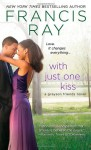 With Just One Kiss - Francis Ray
