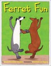 Ferret Fun - Karen Rostoker-Gruber, Paul Rátz de Tagyos