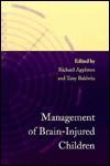 Management of Brain-Injured Children - Richard E. Appleton
