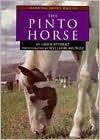 The Pinto Horse - Gail B. Stewart, William Muñoz