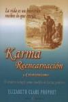 Karma: Reencarnacion y Cristianismo - Elizabeth Clare Prophet