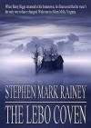 The Lebo Coven - Stephen Mark Rainey