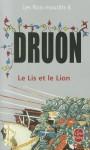 Le Lis et le Lion (Les rois maudits, #6) - Maurice Druon