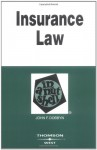 Insurance Law in a Nutshell (In a Nutshell (West Publishing)) (Nutshell Series) - John F. Dobbyn