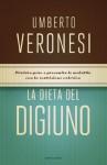 La dieta del digiuno (Italian Edition) - Umberto Veronesi, Giovanna Gatti, Lucilla Titta, M. G. Luini