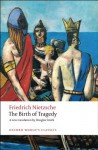 The Birth of Tragedy (Oxford World's Classics) - Friedrich Nietzsche, Douglas Smith