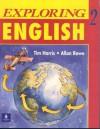 Exploring English, Level 2 - Tim Harris, Allan Rowe