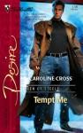 Tempt Me (Men of Steele, #2) - Caroline Cross