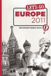 Let's Go Europe 2011: The Student Travel Guide - Harvard Student Agencies, Inc.