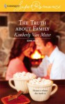 The Truth about Family - Kimberly Van Meter