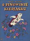 O pingwinie Kleofasku - Irena Tuwim, Krystyna Michałowska
