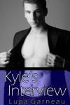 Kyle's Interview - Lupa Garneau