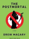 The Postmortal (Library Edition): A Novel - Drew Magary, Johnny Heller