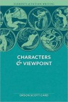 Elements of Fiction Writing - Characters & Viewpoint - Orson Scott Card