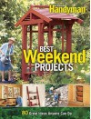 Best Weekend Projects: Quick-and-Simple Ideas to Improve Your Home and Yard - Family Handyman Magazine