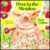 Over in the Meadow: An Old Nursery Counting Rhyme - Paul Galdone