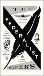 The Federalist Papers - Alexander Hamilton, James Madison, John Jay, Richard Beeman