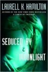 Seduced by Moonlight (Meredith Gentry, #3) - Laurell K. Hamilton