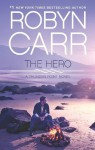 The Hero (Thunder Point) - Robyn Carr