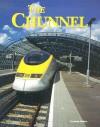 The Chunnel - Joanne Mattern, Tamra B. Orr