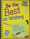Be the Best at Writing - Rebecca Rissman
