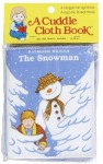 The Snowman Cuddle Cloth Book - Raymond Briggs