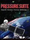 Pressure Suite - Christine Clukey, Matthew W. Quinn, William R. Eakin, Laura J. Campbell