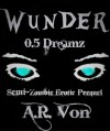 Dreamz (Wunder #0.5) - A.R. Von