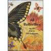 All Butterflies - Marcia Brown