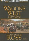 Nevada! - Dana Fuller Ross