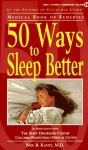50 Ways To Sleep Better (Medical Book Of Remedies) - Consumer Guide
