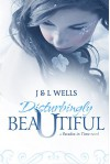 Disturbingly Beautiful (Time Travel romance) (A Paradox In Time Book 1) - Regina Wamba, J.L. Wells, Sarah Cheeseman