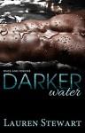Darker Water (Once and Forever Book 1) - Lauren Stewart