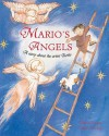 Mario's Angels: A Story About the Artist Giotto - Mary Arrigan, Gillian McClure