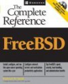 FreeBSD 5: The Complete Reference (With CD-ROM) - Roderick W. Smith