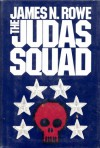 The Judas Squad - James N. Rowe