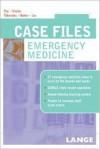 Case Files Emergency Medicine - Eugene C. Toy, Barry Simon, Kay Takenaka, Terrence Liu, Jorge Trujillo