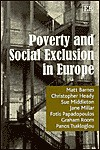 Poverty and Social Exclusion in Europe - Matt Barnes, Sue Middleton, Christopher Heady