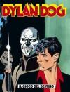 Dylan Dog n. 118: Il gioco del destino - Tiziano Sclavi, Claudio Chiaverotti, Andrea Venturi, Angelo Stano