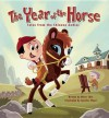 The Year of the Horse - Oliver Clyde Chin, Jennifer Wood