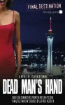 Final Destination 4: Dead Man's Hand - Steven A. Roman