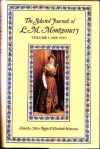 The Selected Journals of L. M. Montgomery: Vol. 1 - Elizabeth Waterston, Mary Rubio, L.M. Montgomery