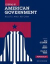 Essentials of American Government: Roots and Reform, 2012 Election Edition, 11/e - Alixandra B. Yanus, Karen O'Connor, Larry J. Sabat