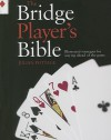 The Bridge Player's Bible: Illustrated Strategies for Staying Ahead of the Game - Julian Pottage