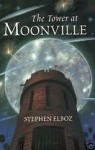 The Tower At Moonville - Stephen Elboz