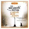 The Shadow of the Wind - Carlos Ruiz Zafón, Lucia Graves, Daniel Philpott