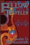 Fellow Traveler - James D. McCallister