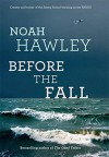 Before the Fall - by Noah Hawley